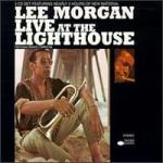 live at the lighthouse (lee morgan)